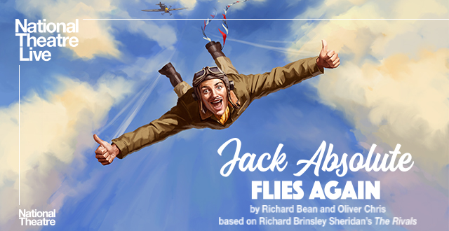 Jack Absolute Flies Again **CANCELLED**